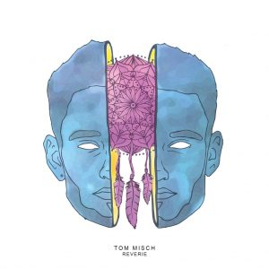 Tom Misch - Reverie